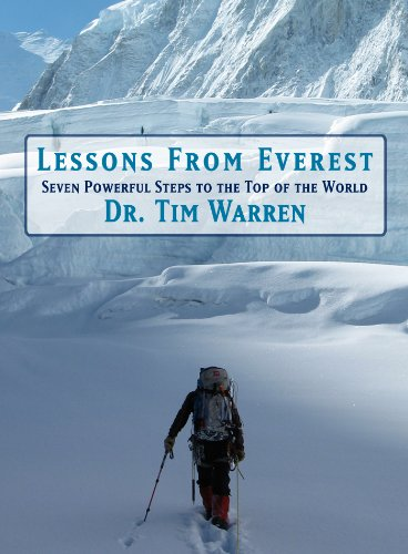 Lessons from Everest: Seven Powerful Steps to the Top of the World