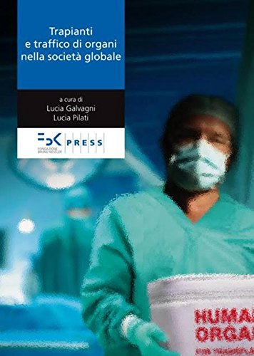 Trapianti e traffico di organi nella societ globale