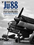 Junkers Ju88: From Schnellbomber to Multi-mission Warplane