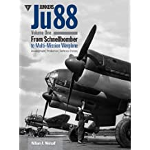 1: Junkers Ju88: From Schnellbomber to Multi-mission Warplane