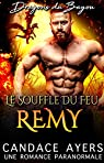 Dragons du Bayou, tome 4 : Remy par Ayers