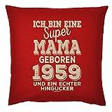 Veri zum 60. Geburtstag Mama Geschenk für Sie Frau Deko Kissenbezug Mama HINGUCKER Bedruckt Jahrgang geboren 1959 Motiv Print Kissenhülle 40x40 cm :-