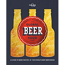 Lonely Planet's Global Beer Tour - 1ed - Anglais
