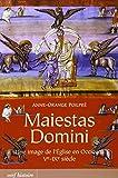 Maiestas Domini : Une image de l'Eglise en Occident (Ve-IXe siècle)