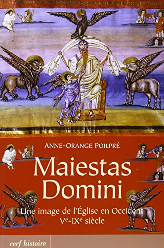 Maiestas Domini : Une image de l'Eglise en Occident (Ve-IXe sicle)