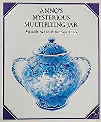 Anno's Mysterious Multiplying Jar by Masaichiro Anno (1999-03-15)