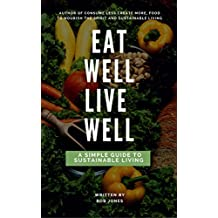 Eat Well, Live Well (English Edition)