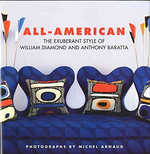 [(All-American : The Exuberant Style of William Diamond and Anthony Baratta)] [By (author) William Diamond ] published on (October, 2009)