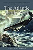 The Atlantic Battle Won: May 1943-May 1945 (History of United States Naval Operations...