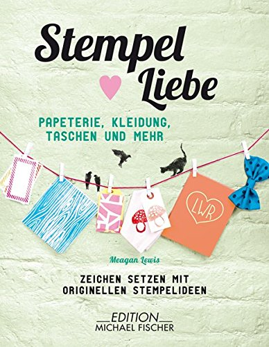 Stempel ♥ Liebe: Papeterie, Kleidung Taschen, und mehr - Zeichen setzen mit originellen...