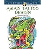 [(Creative Haven Asian Tattoo Design Coloring Book )] [Author: Erik Siuda] [May-2014]