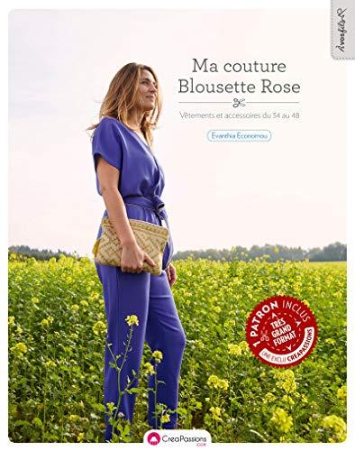 Ma couture Blousette Rose - Vêtements et accessoires du 34 au 48 par Evanthia Economou