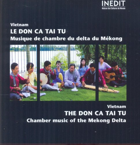 Chamber Music of the Mekong Delta