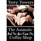 The Assassin And The Girl From The Coffee Shop by Terry Towers (2012-12-04)