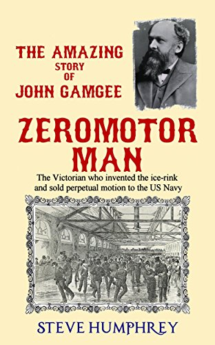 zeromotor-man-the-victorian-who-invented-the-ice-rink-and-sold-perpetual-motion-to-the-us-navy-engli