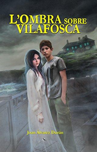 L'ombra sobre Vilafosca (Catalan Edition)