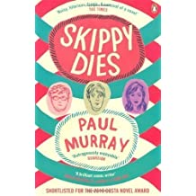Skippy Dies by Murray, Paul (2011)
