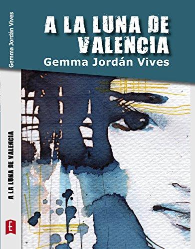 A la luna de Valencia por Gemma Jordán Vives