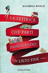 La lettrice che partì inseguendo un lieto fine (Italian Edition)