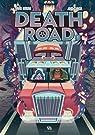 Death Road, tome 1 par Boriau