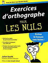 Exercices d'orthographe pour les Nuls