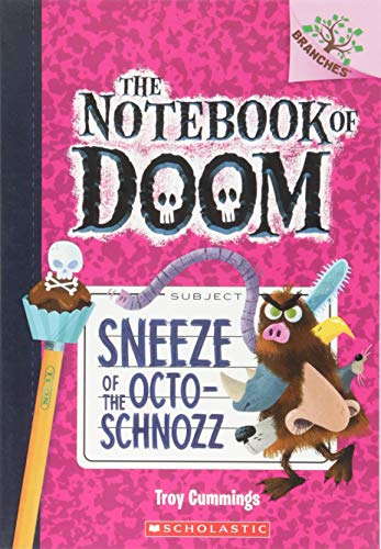 Sneeze of the Octo-Schnozz (The Notebook of Doom, Band 11)