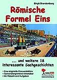 Römische Formel Eins: ... und weitere 18 lustige Sachgeschichten