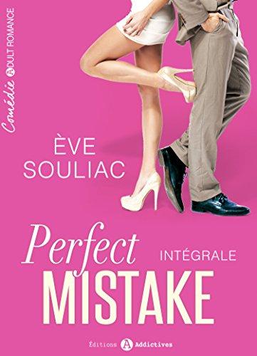 Perfect Mistake - Intégrale par Ève Souliac