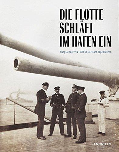 die-flotte-schlaft-im-hafen-ein-kriegsalltag-1914-1918-in-matrosen-tagebuchern-forum-mhm