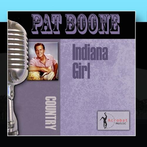 Indiana Girl by Pat Boone - Indiana-girl