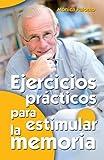 Ejercicios prácticos para estimular la memoria (Mayores)