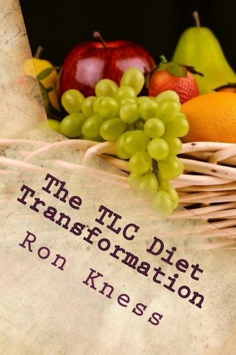 the-tlc-diet-transformation-lose-weight-lower-cholesterol-and-transform-your-life-with-the-tlc-diet-