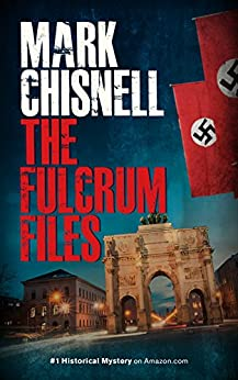 The Fulcrum Files by [Chisnell, Mark]