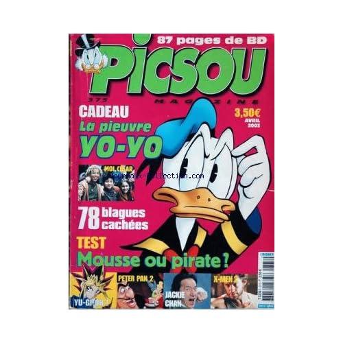 PICSOU MAGAZINE [No 375] du 01/04/2003 - 78 BLAGUES CACHEES - MOUSSE OU PIRATE - TEST - PETER PAN 2 - JACKIE CHAN - X-MEN 2.