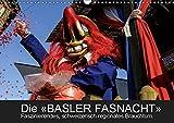 BASLER FASNACHT – Faszinierendes, schweizerisch regionales Brauchtum.CH-Version (Wandkalender 2019 DIN A3 quer): Impressionen von den «drey ... (Monatskalender, 14 Seiten ) (CALVENDO Kunst)