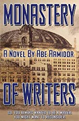 Monastery of Writers by Abe Aamidor (2015-10-05)