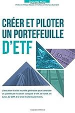 Créer et piloter un Portefeuille d'ETF de Edouard Petit