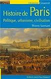 Histoire de Paris, politique, urbanisme, civilisation