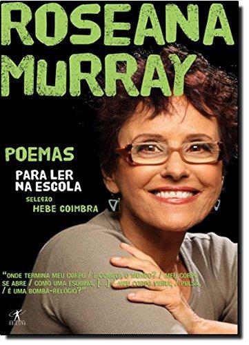 Poemas Para Ler Na Escola. Roseana Murray (Em Portuguese do Brasil)