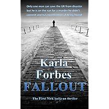 Fallout: The first Nick Sullivan thriller (Nick Sullivan thrillers Book 1)