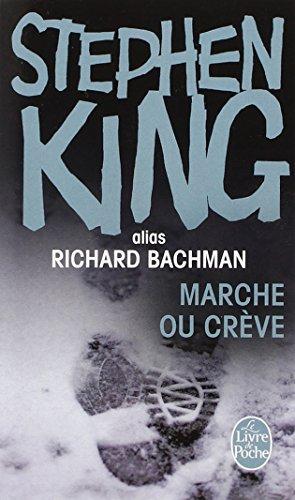 Marche ou crève par Stephen King