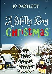A Holly Bay Christmas: (A Fabrian Books' Feel-Good Novel)