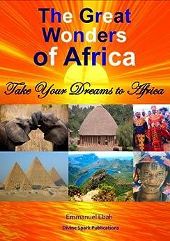 The Great Wonders of Africa by [Ebah, Emmanuel]