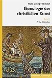 Ikonologie der christlichen Kunst: Gesamtausgabe: 4 Bände