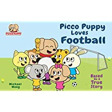 Picco Puppy Loves Football: Football Book for Kids, Children, Preschoolers, Kindergarteners, Boys & Girls. (English Edition)