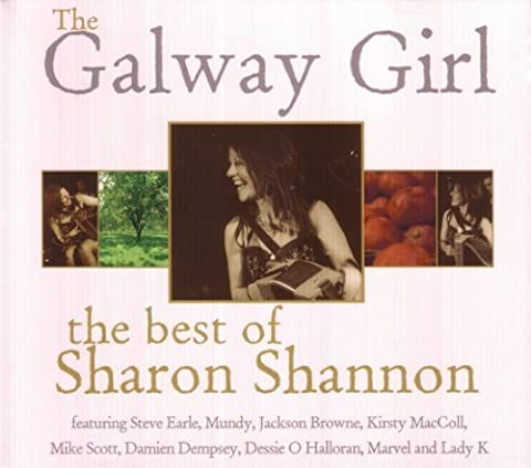 The Galway Girl: The Best of Sharon Shannon By Sharon Shannon (2008-06-09)