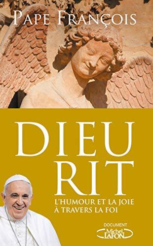 Dieu rit par Pape Francois