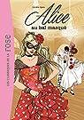 Alice 07 - Alice au bal masqué par Quine