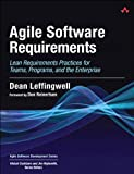 Agile Software Requirements: Lean Requirements Practices for Teams, Programs, and the Enterprise (Agile Software Development Series) (English Edition)