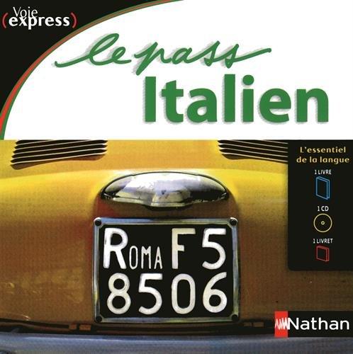 Le Pass Italien - Voie express